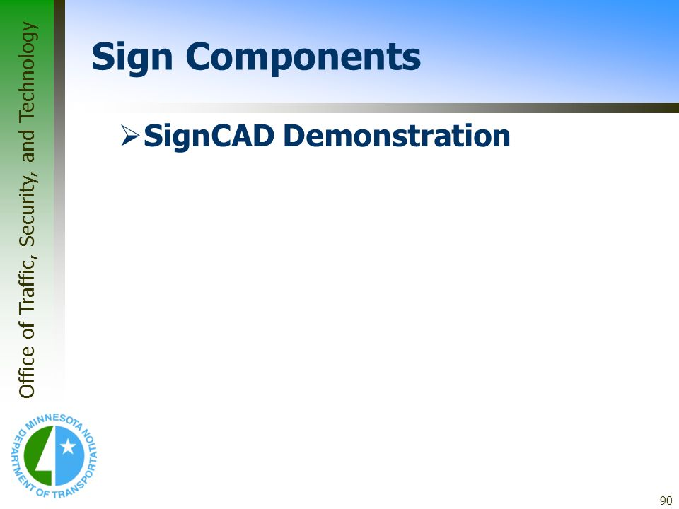 * 07/16/96 Sign Components SignCAD Demonstration *