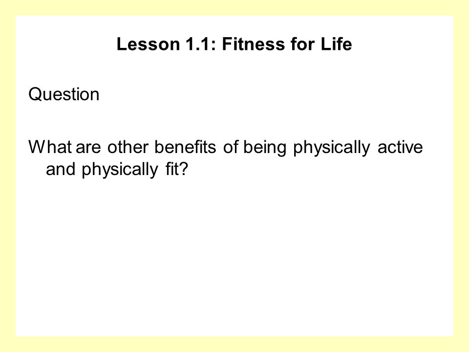 Lesson 1.1: Fitness for Life