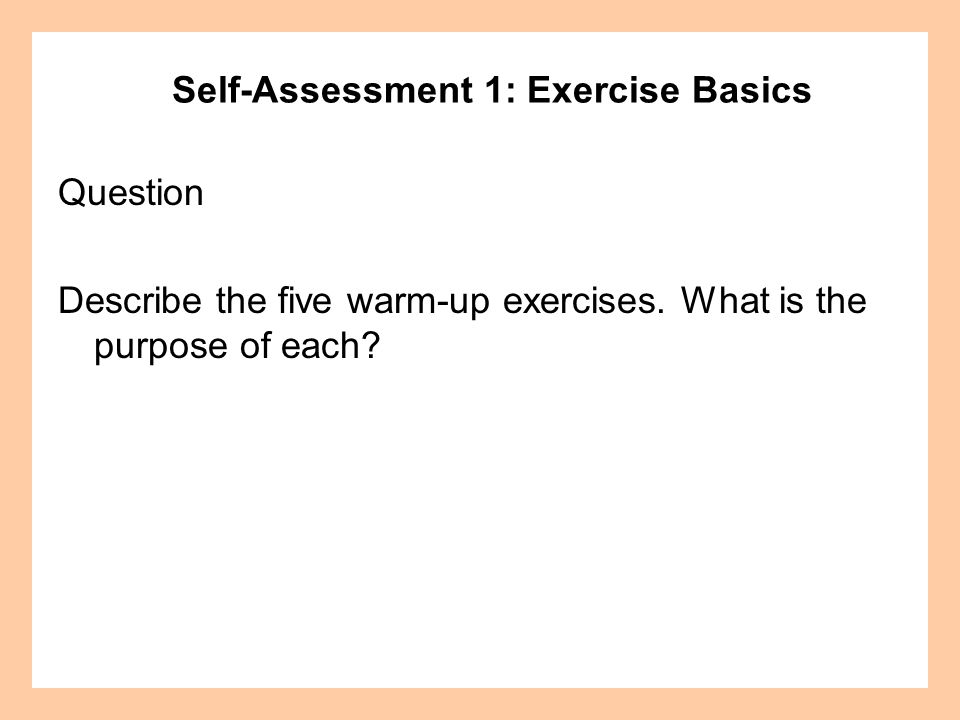 Self-Assessment 1: Exercise Basics