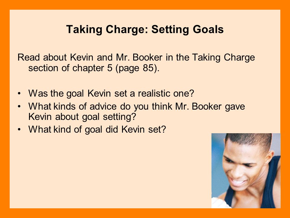 Taking Charge: Setting Goals