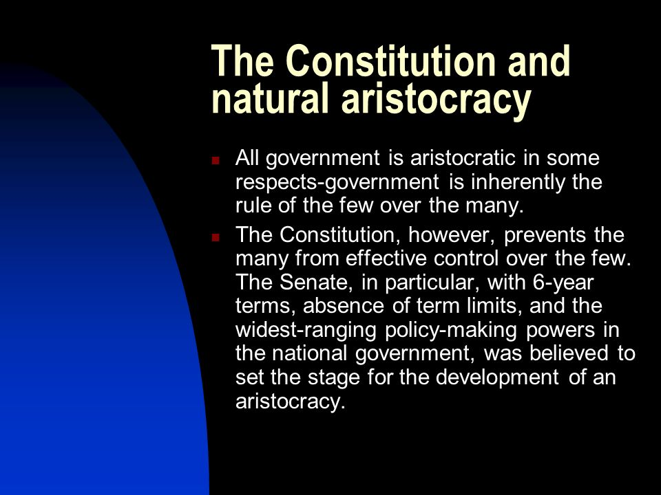 The Constitution and natural aristocracy
