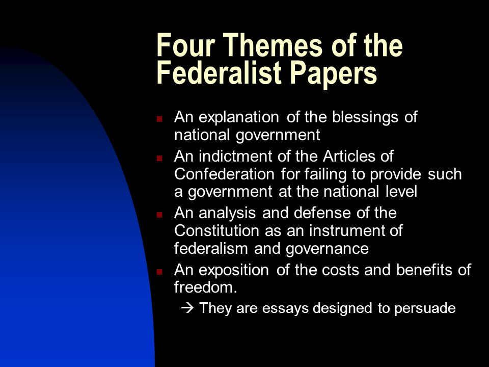 Four Themes of the Federalist Papers