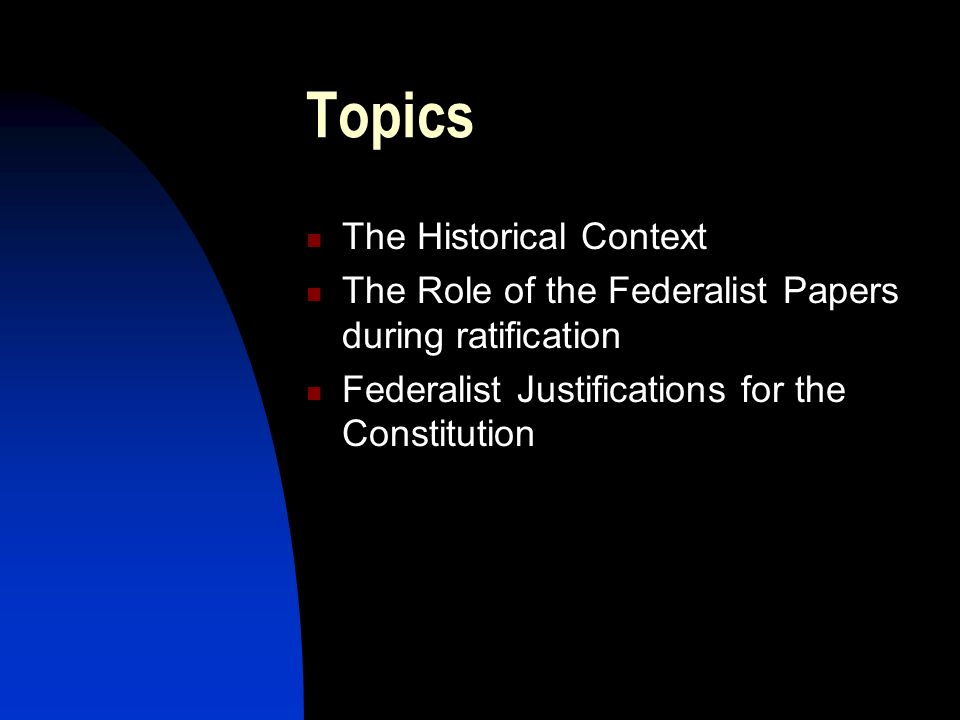Topics The Historical Context