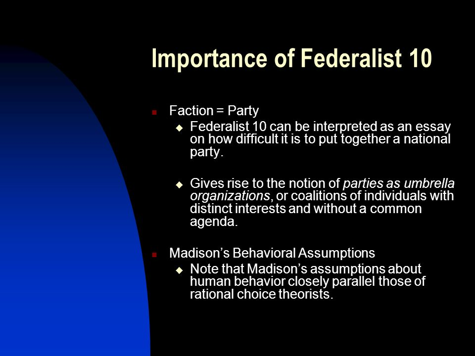 federalist essay This web-friendly presentation of the original text of the federalist papers (also known as the federalist) was obtained from the e-text archives of project gutenberg.