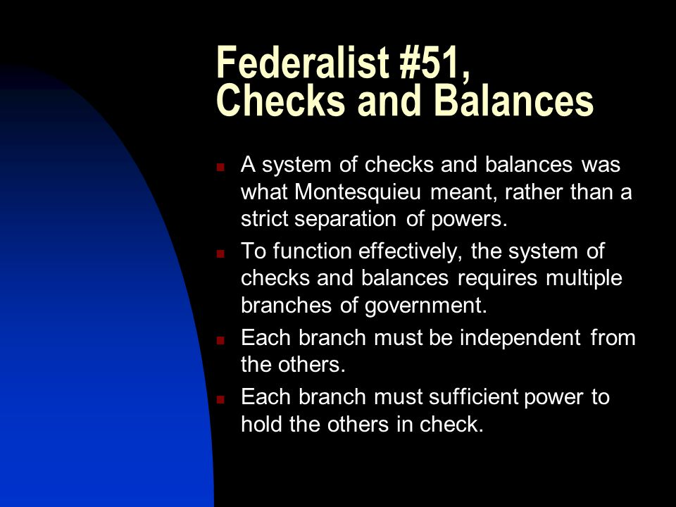 Federalist #51, Checks and Balances
