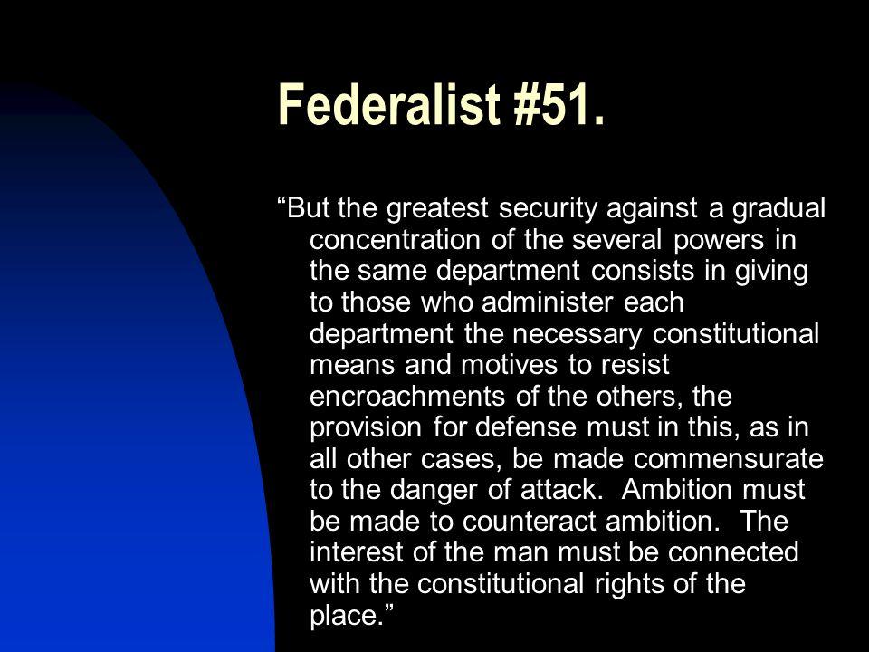 Federalist #51.