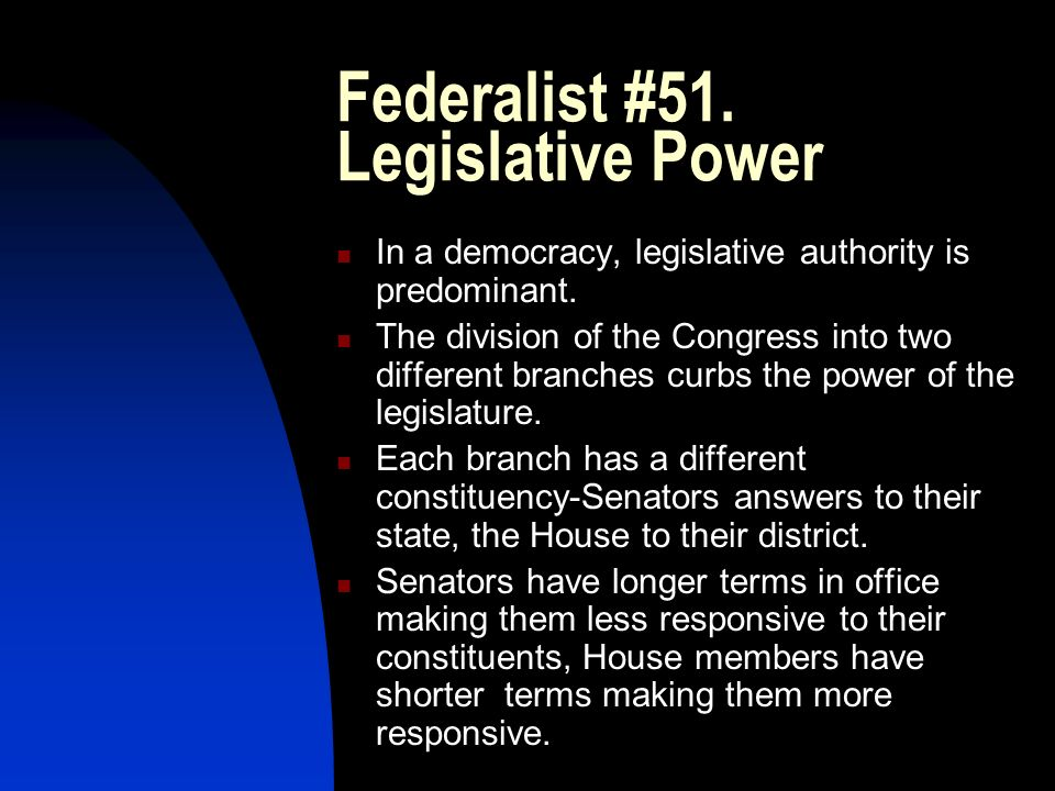 Federalist #51. Legislative Power