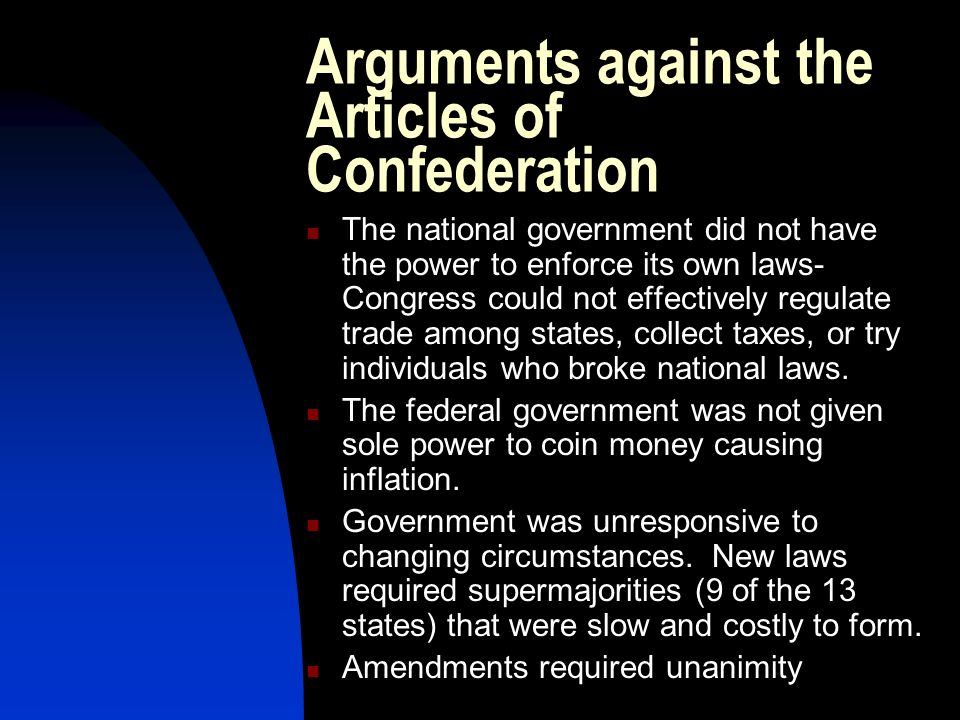 Arguments against the Articles of Confederation