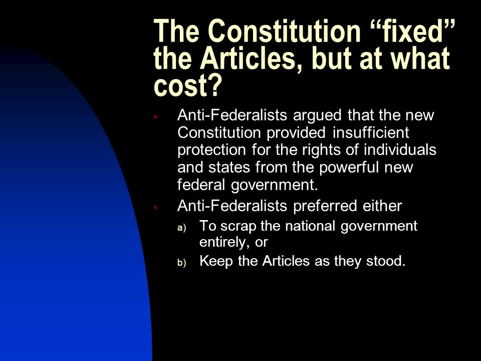 The Constitution fixed the Articles, but at what cost