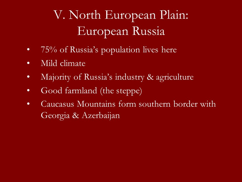 V. North European Plain: European Russia