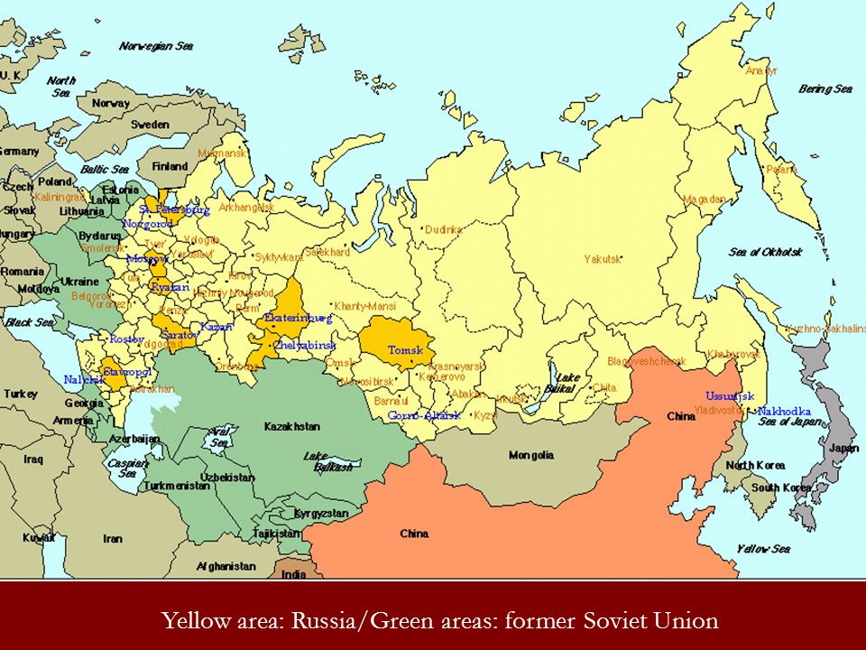 Yellow area: Russia/Green areas: former Soviet Union