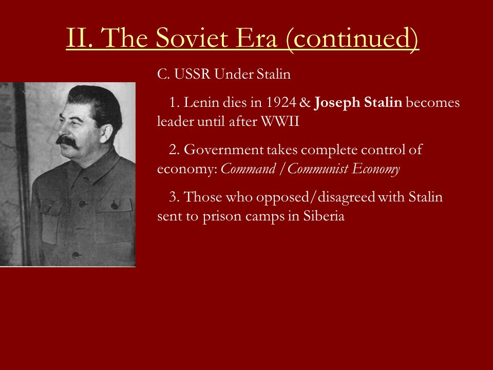 II. The Soviet Era (continued)