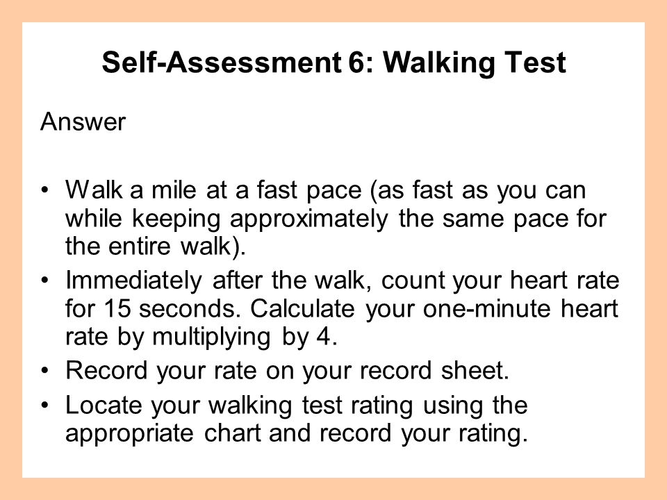 Self-Assessment 6: Walking Test