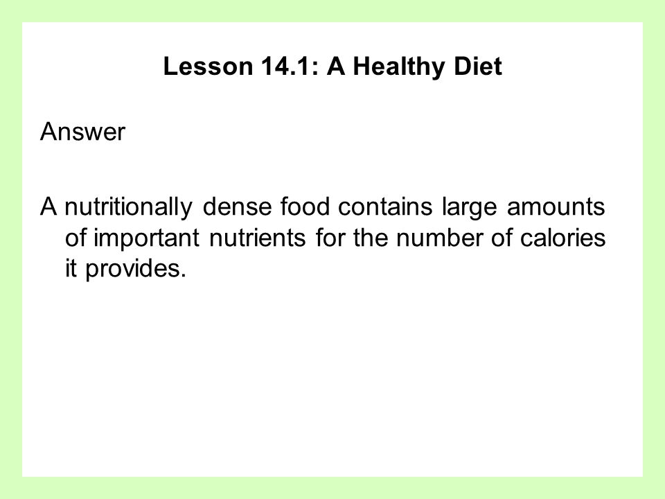 Lesson 14.1: A Healthy Diet Answer.