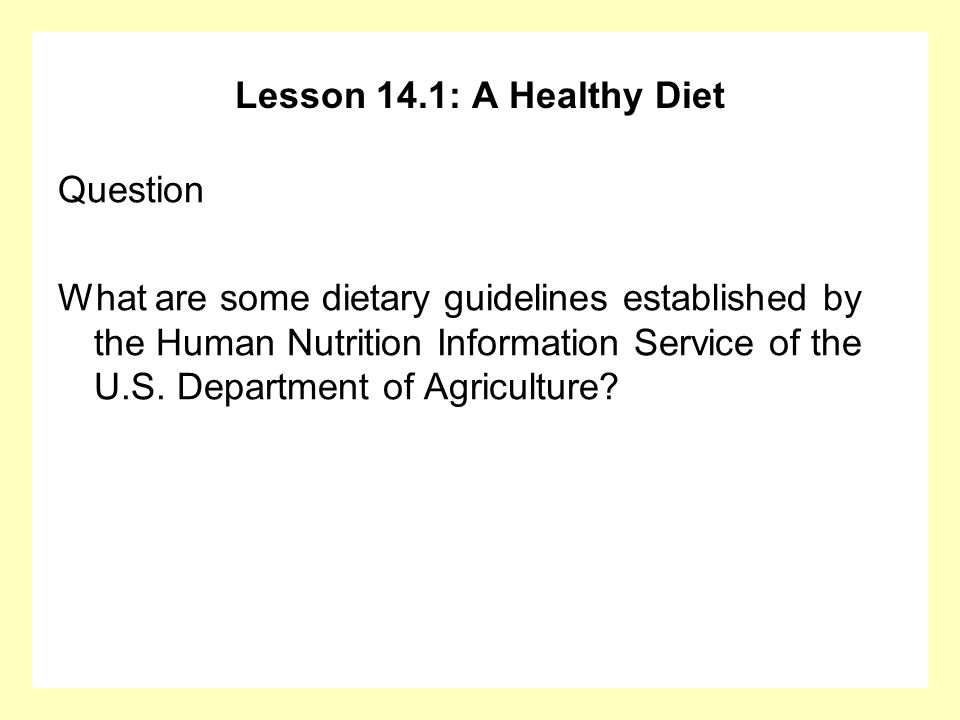 Lesson 14.1: A Healthy Diet Question.
