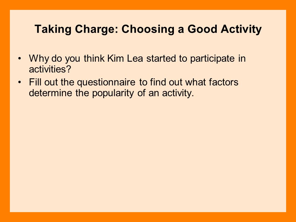 Taking Charge: Choosing a Good Activity
