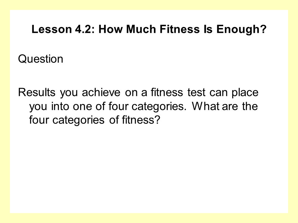Lesson 4.2: How Much Fitness Is Enough