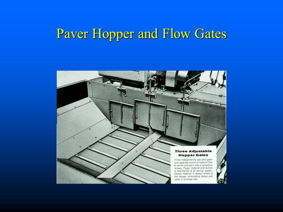 Paver Hopper and Flow Gates
