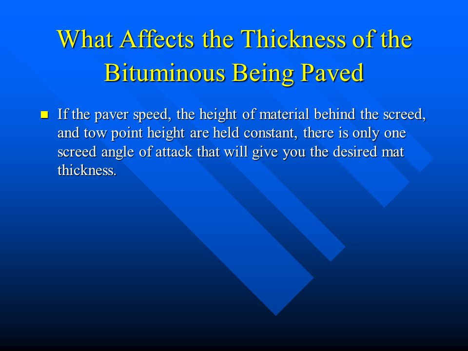 What Affects the Thickness of the Bituminous Being Paved
