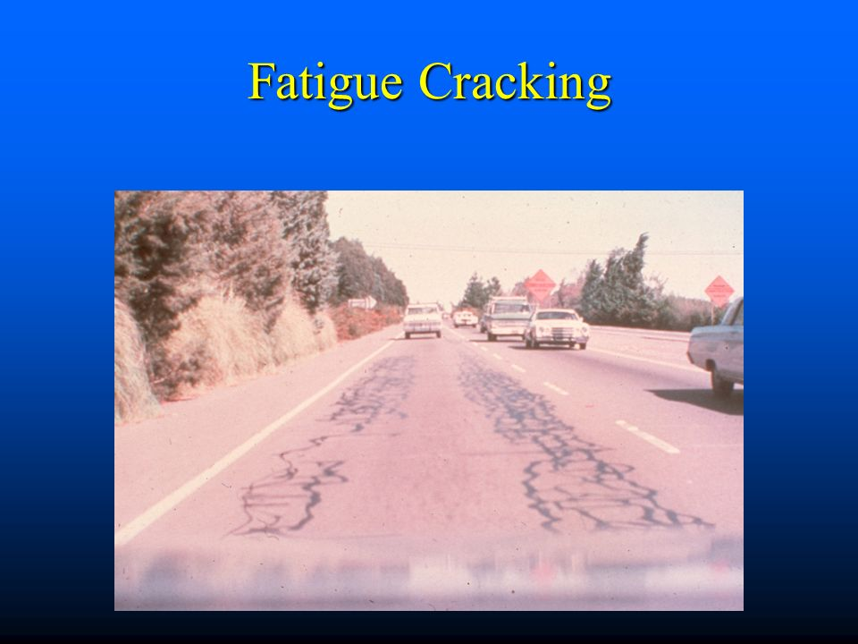 Fatigue Cracking