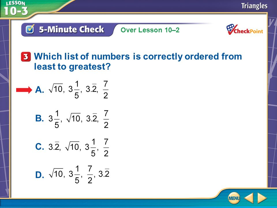 Which list of numbers is correctly ordered from least to greatest