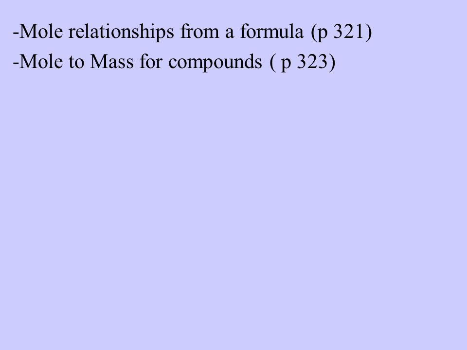 -Mole relationships from a formula (p 321)