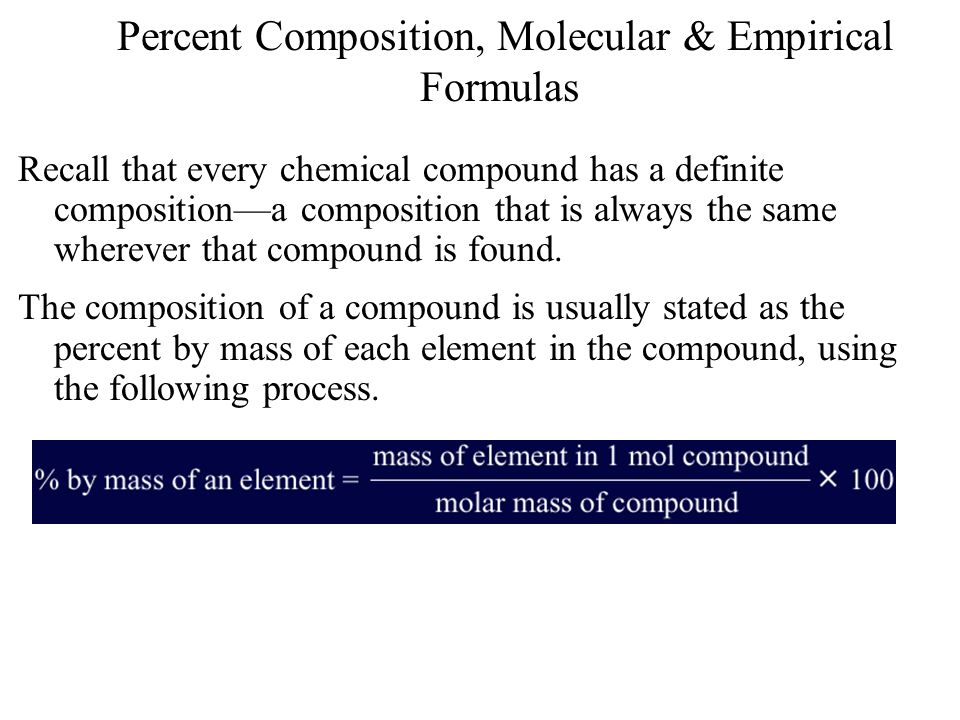 Percent Composition, Molecular & Empirical Formulas