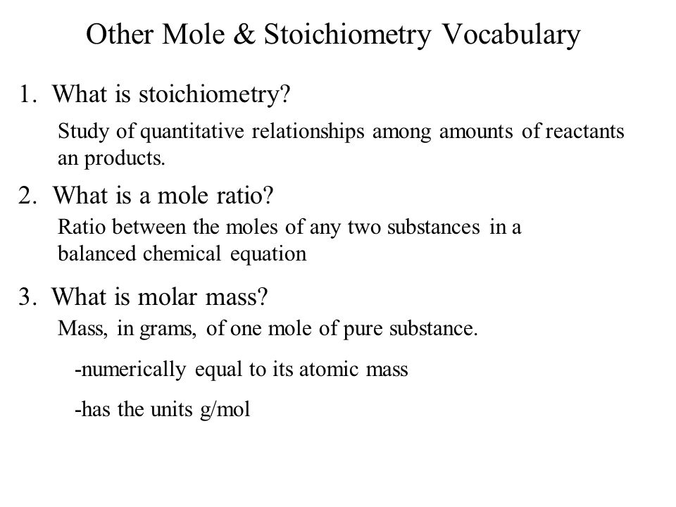 Other Mole & Stoichiometry Vocabulary