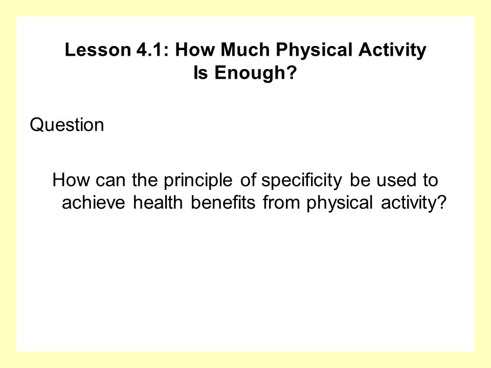 Lesson 4.1: How Much Physical Activity Is Enough