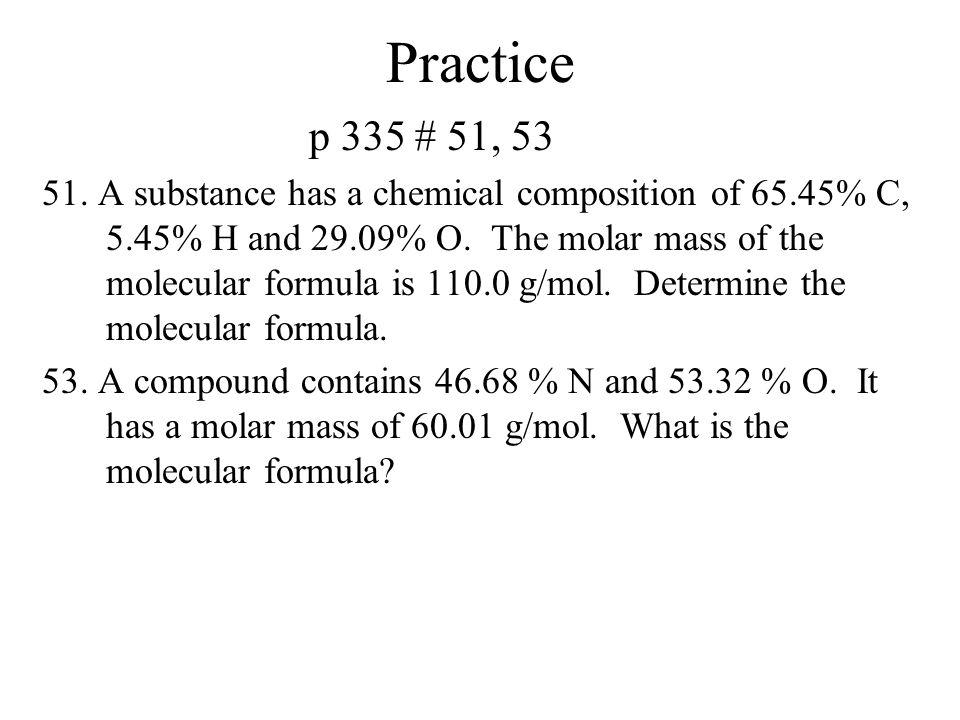 Practice p 335 # 51, 53.
