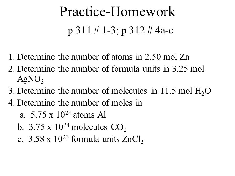 Practice-Homework p 311 # 1-3; p 312 # 4a-c