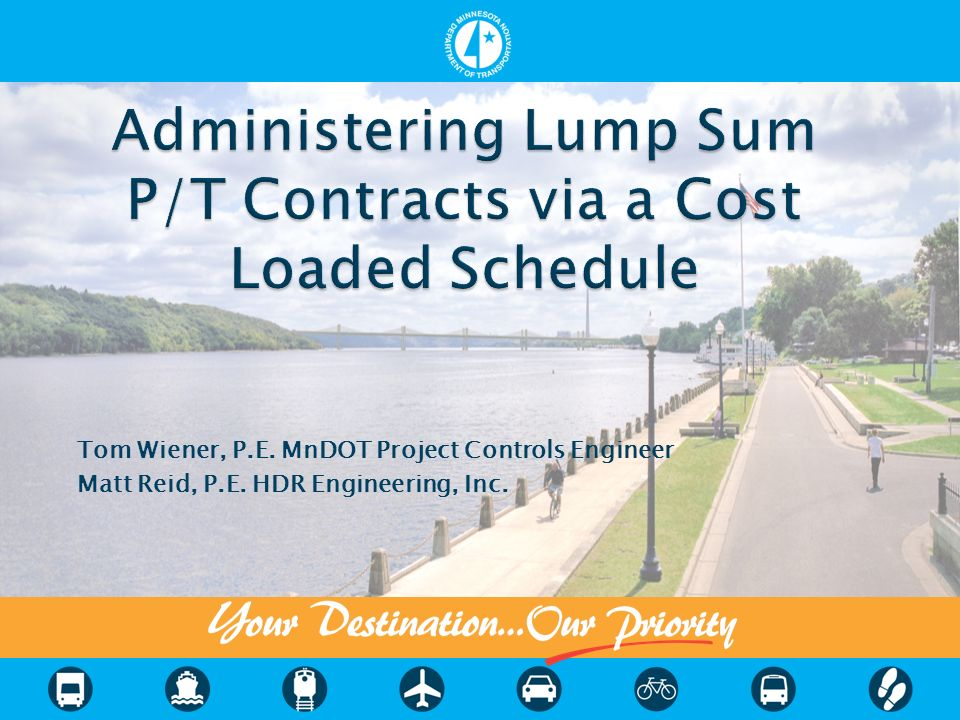 Administering Lump Sum P/T Contracts via a Cost Loaded Schedule