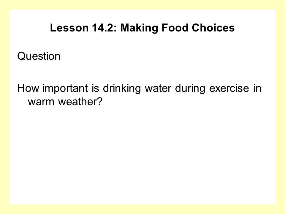 Lesson 14.2: Making Food Choices