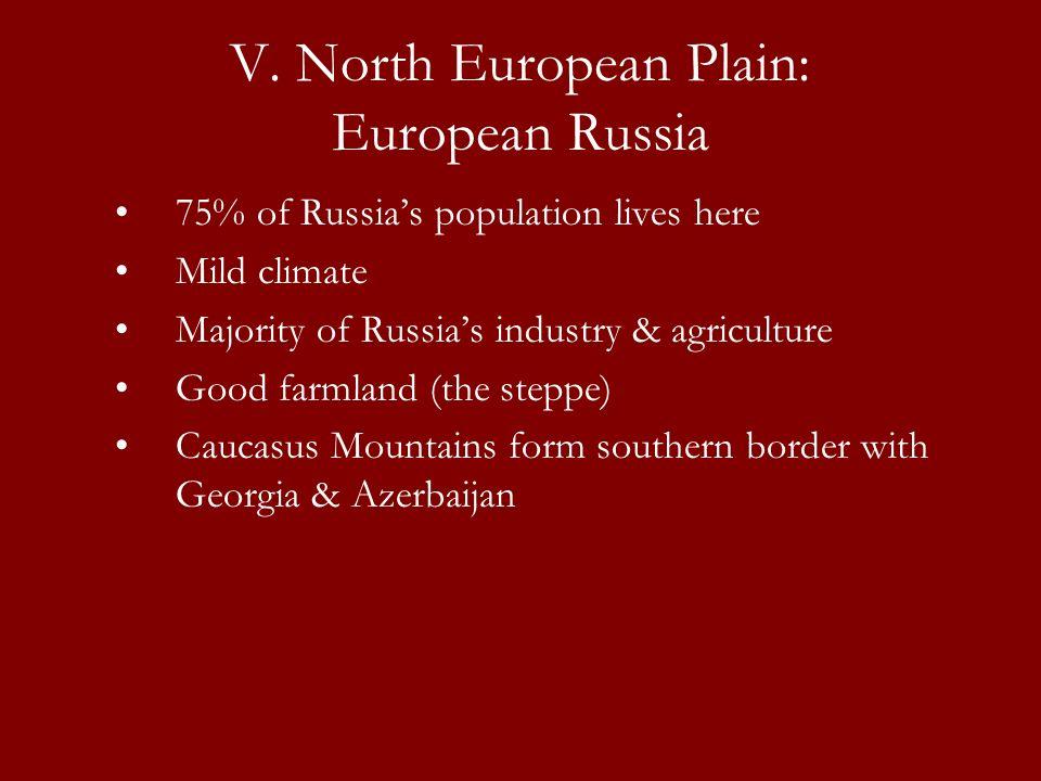 V. North European Plain: European Russia