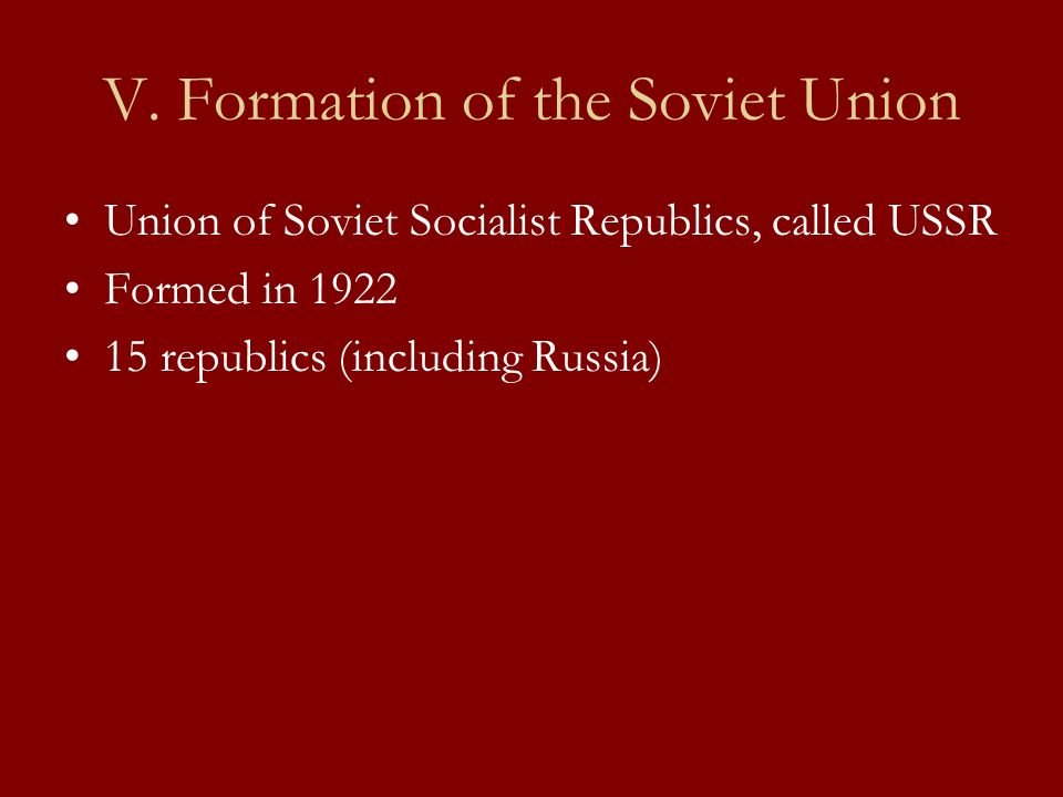 V. Formation of the Soviet Union