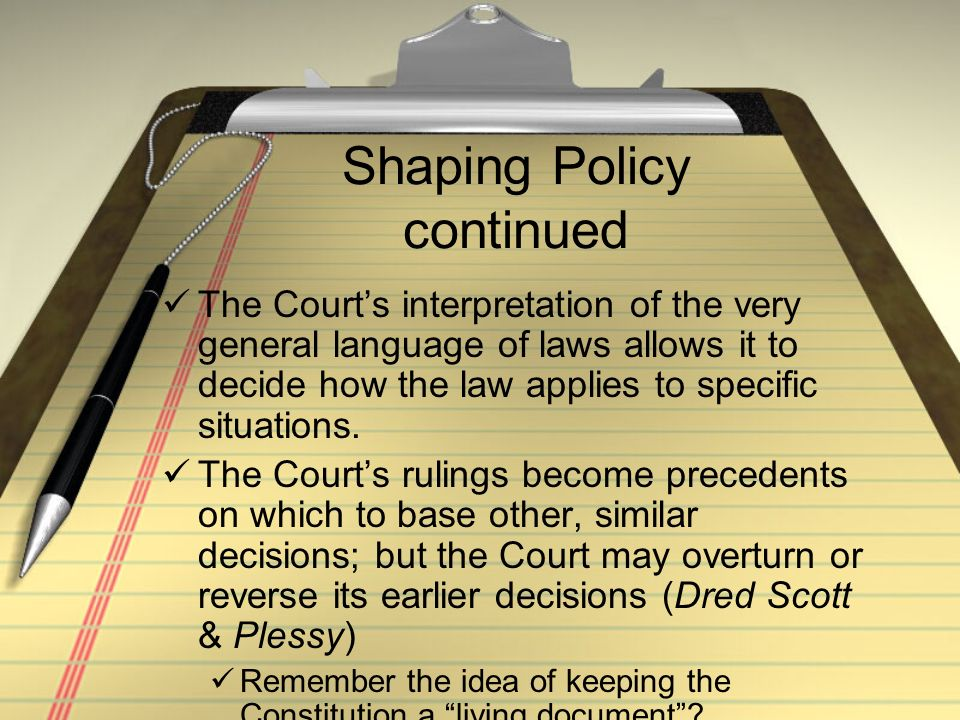 Shaping Policy continued