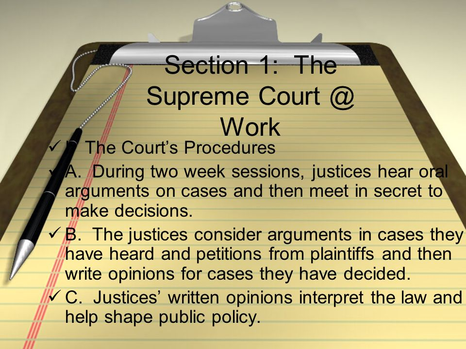 Section 1: The Supreme Court @ Work