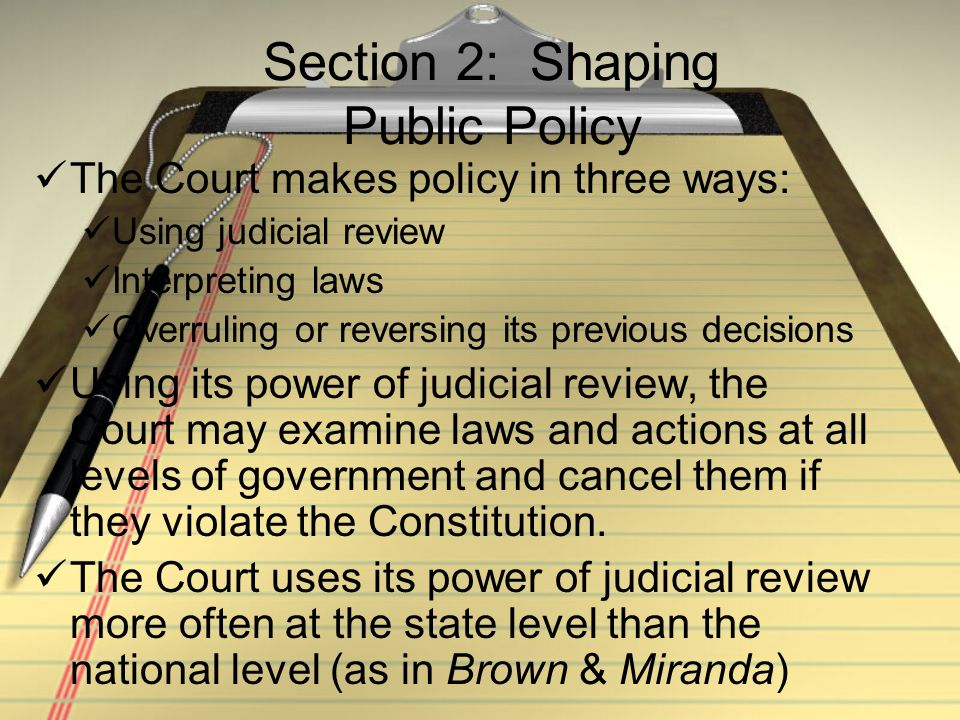 Section 2: Shaping Public Policy