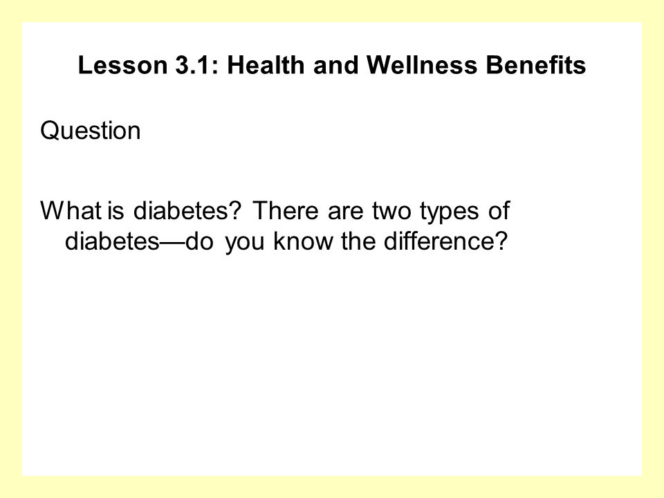 Lesson 3.1: Health and Wellness Benefits