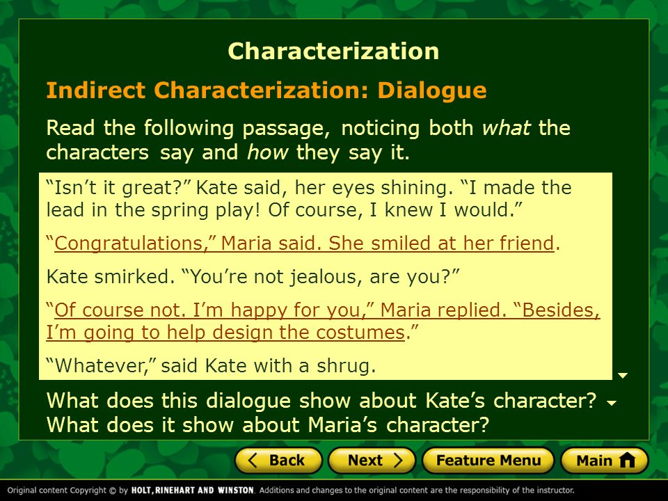 Characterization Indirect Characterization: Dialogue
