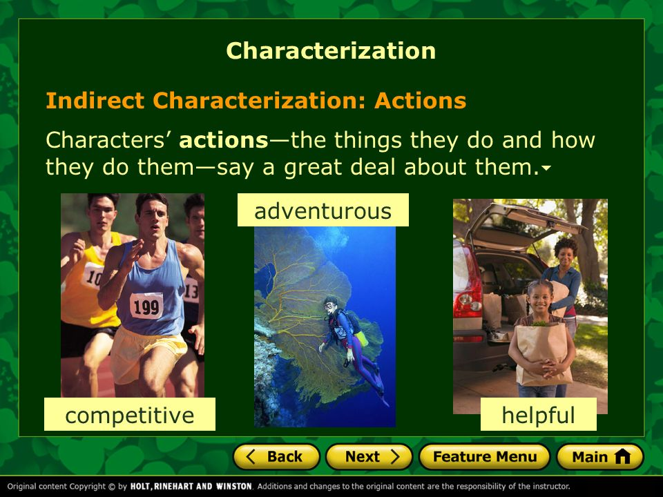 Characterization Indirect Characterization: Actions