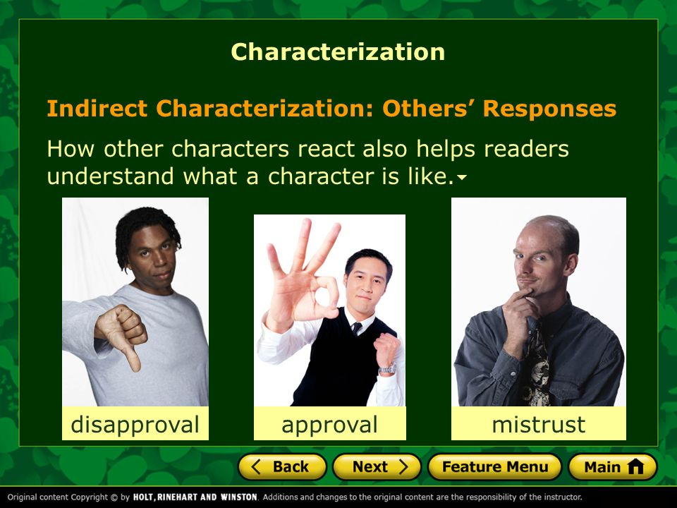 Characterization Indirect Characterization: Others' Responses