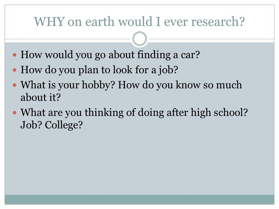WHY on earth would I ever research