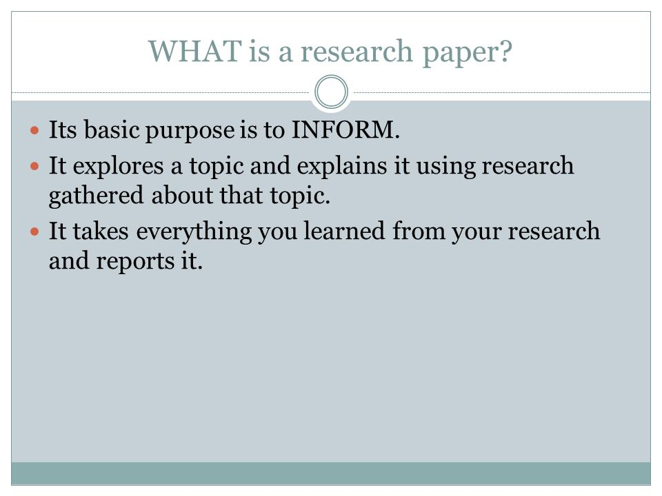 WHAT is a research paper