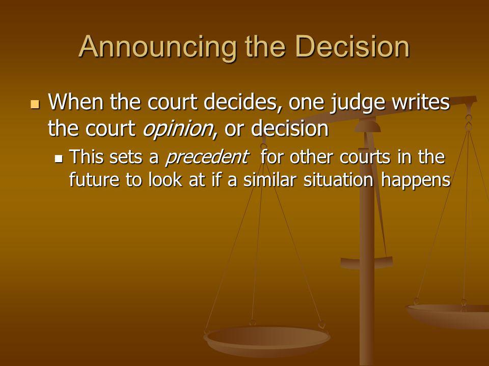 Announcing the Decision