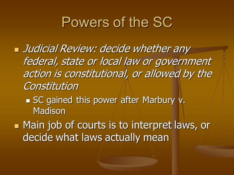 Powers of the SC