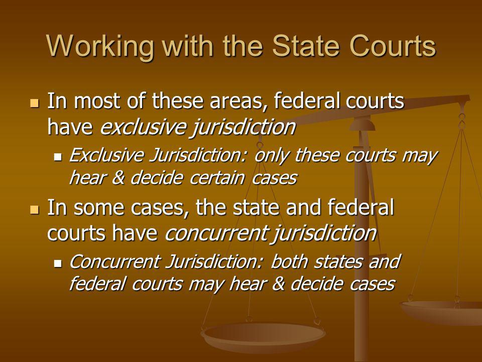 Working with the State Courts