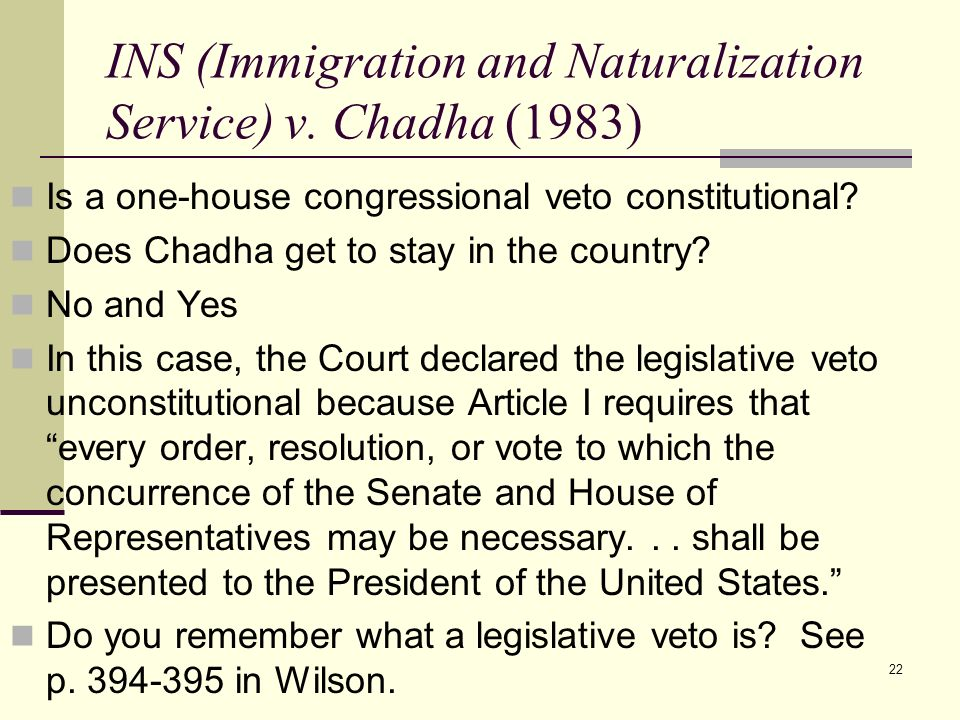 INS (Immigration and Naturalization Service) v. Chadha (1983)