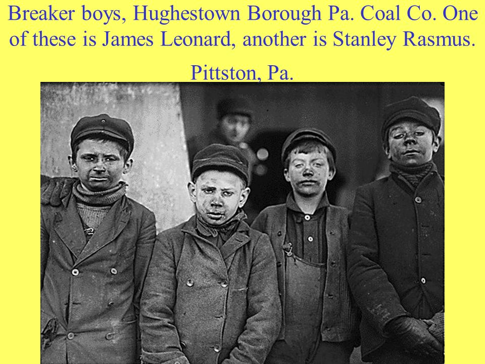 Breaker boys, Hughestown Borough Pa. Coal Co