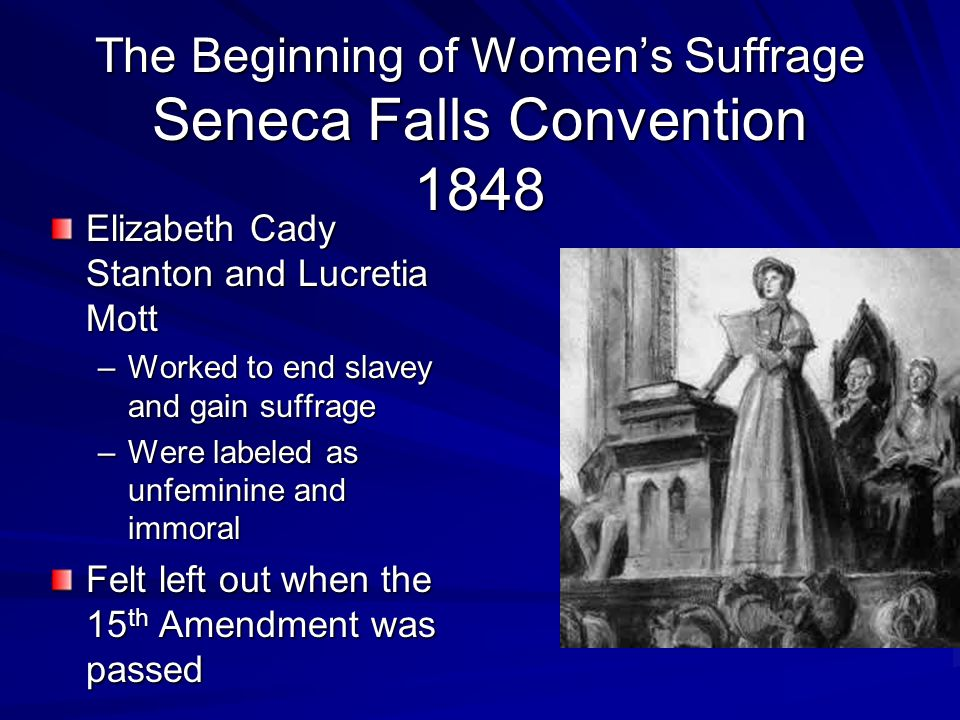 The Beginning of Women's Suffrage Seneca Falls Convention 1848